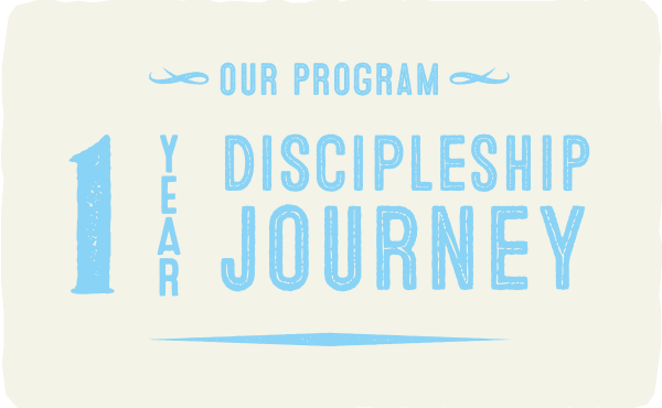 Our Program: A One Year Discipleship Journey